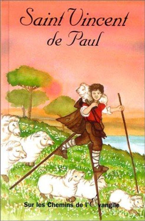 Saint Vincent de Paul - Sur les chemins de l´Evangile