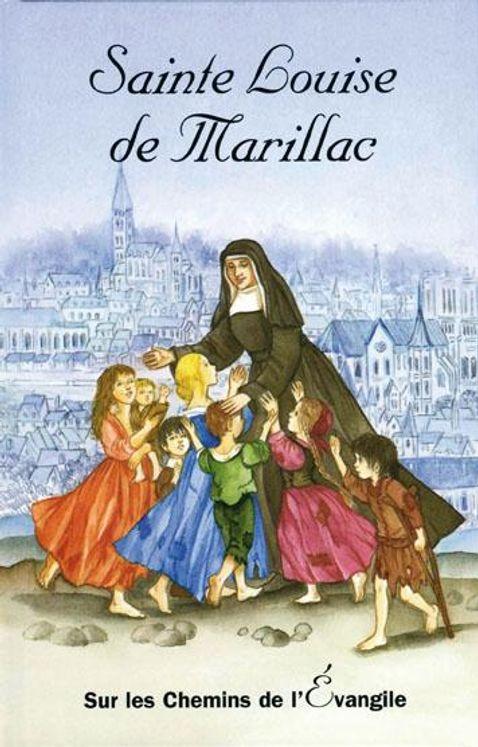 Sainte Louise de Marillac - Sur les chemins de l´Evangile