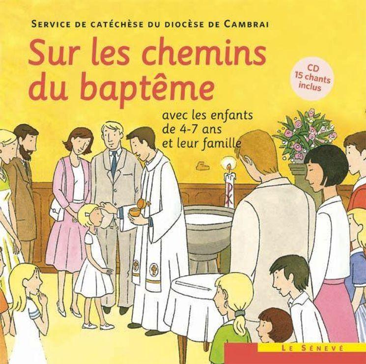 Sur les chemins du baptême enfant 4-7 ans