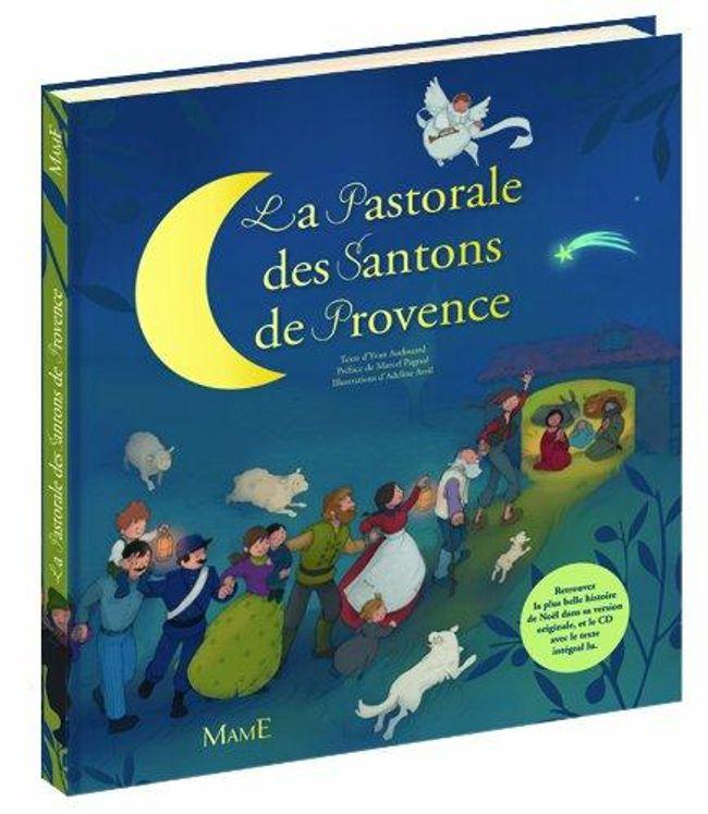 La Pastorale des Santons de Provence  (livre + CD du texte lu)