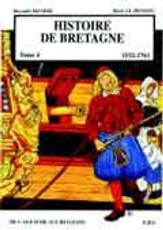 Histoire de Bretagne T4