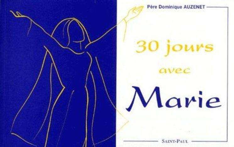 Trente jours avec Marie