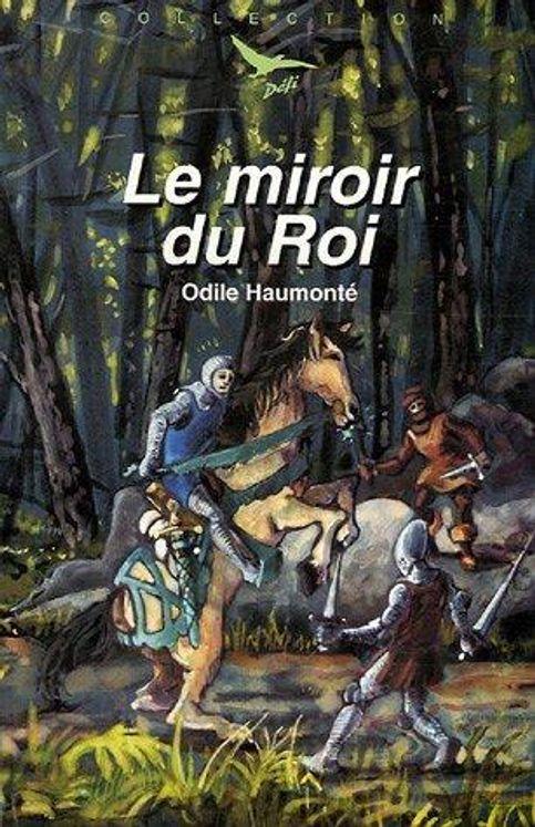 Le miroir du Roi - Défi n° 22
