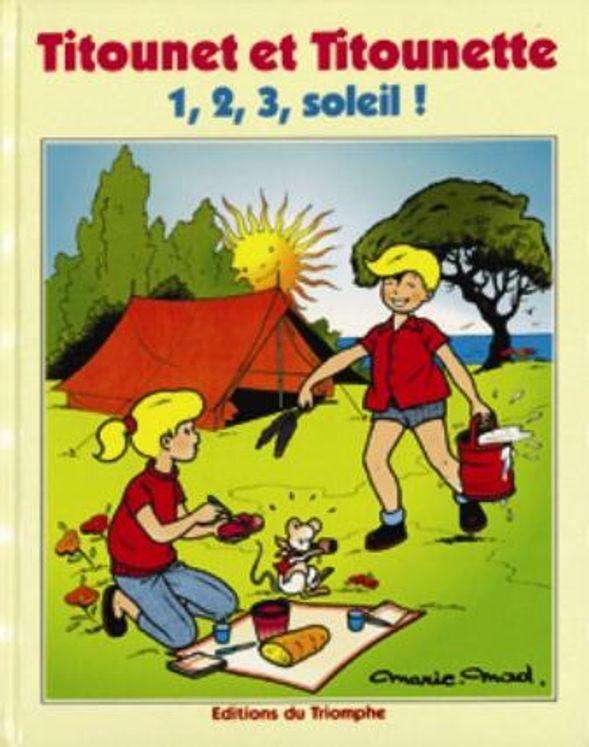 Titounet et Titounette 10 - 1,2,3, soleil !