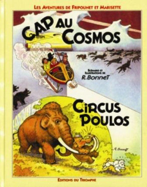 Fripounet et Marisette 06 - Cap au Cosmos / Circus Poulos