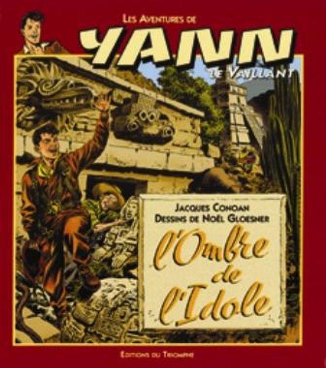Yann le Vaillant 04 - L'ombre de l'idole  BD