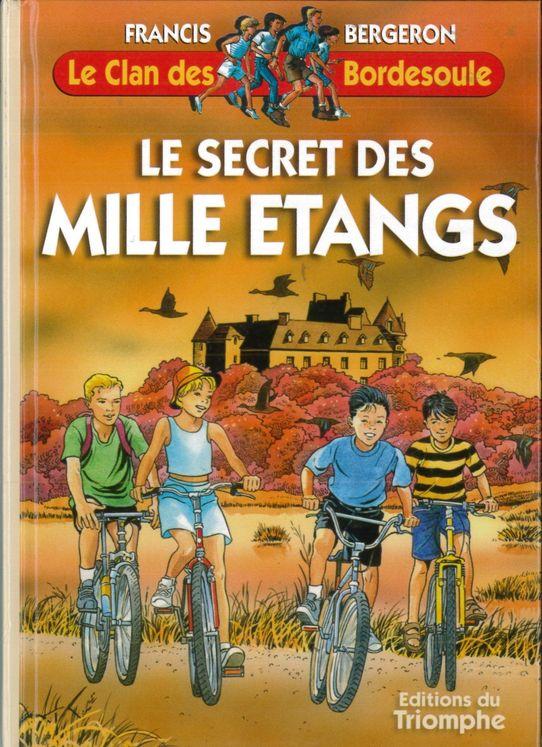 Le Clan des Bordesoule - Tome 3 - Le secret des Mille Etangs