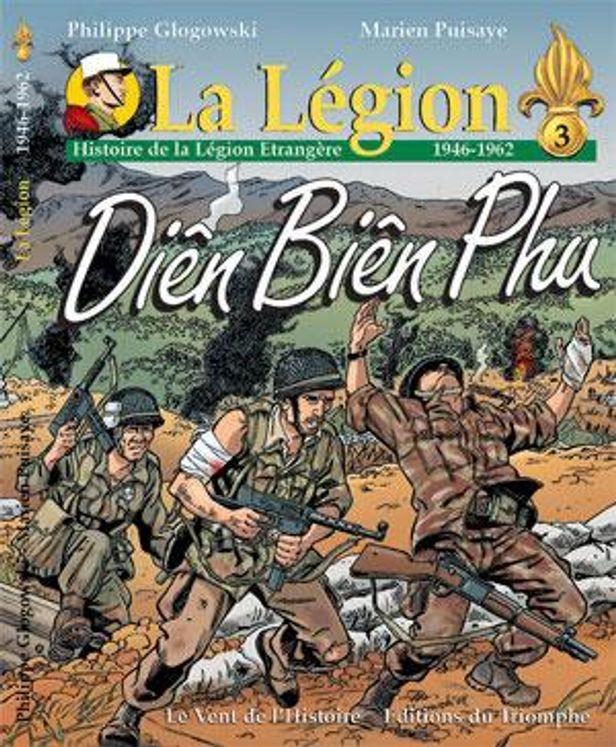 Histoire de la Légion Etrangère (1946-1962) - Diên Biên Phu - BD