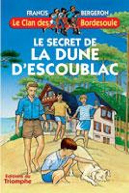 Le Clan des Bordesoule 16 - Le secret de la dune d'Escoublac