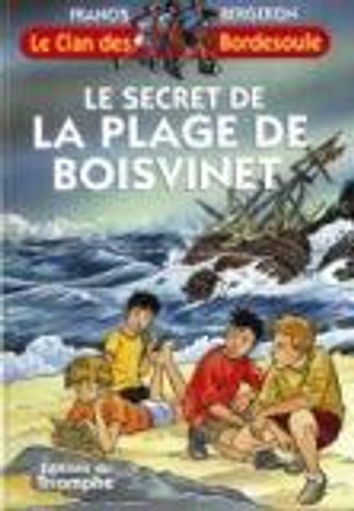 Le Clan des Bordesoule 20 - Le Secret de la Plage de Boisvinet