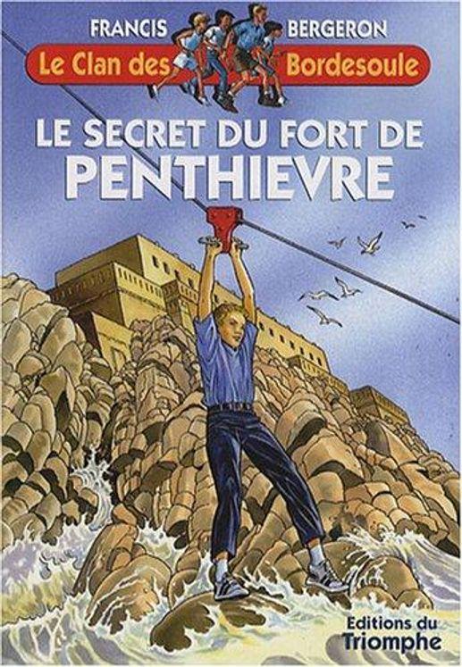 Le Clan des Bordesoule - Tome 23 - Le secret du fort de Penthièvre
