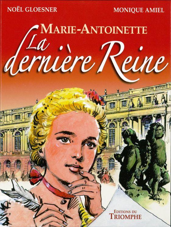Marie-Antoinette la Derniere Reine BD