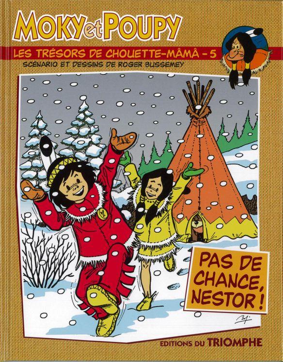 Moky et Poupy - Les trésors de Chouette-Mâmâ 05 - Pas de chance, Nestor !