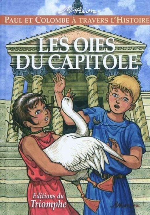 Paul et Colombe H1 - Les oies du Capitole