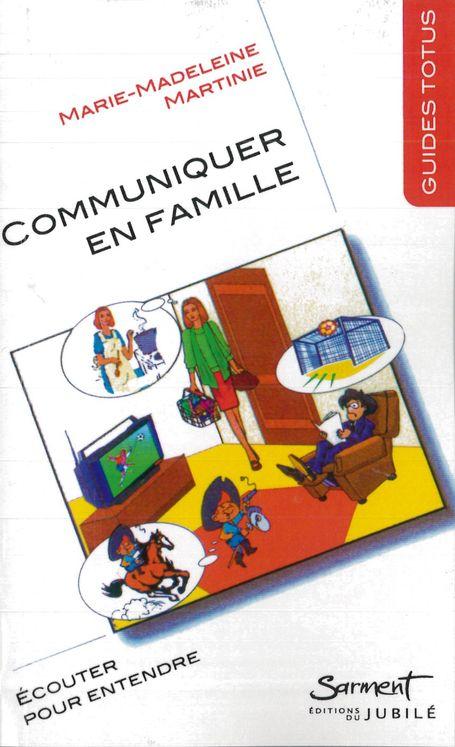 Guide Totus - Communiquer en famille - Ecouter pour entendre