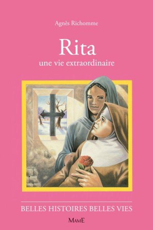 Rita, une vie extraordinaire - Belles histoires et belles vies