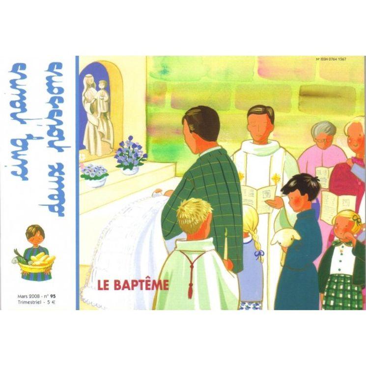 Cinq pains deux poissons 95 - Le Baptême