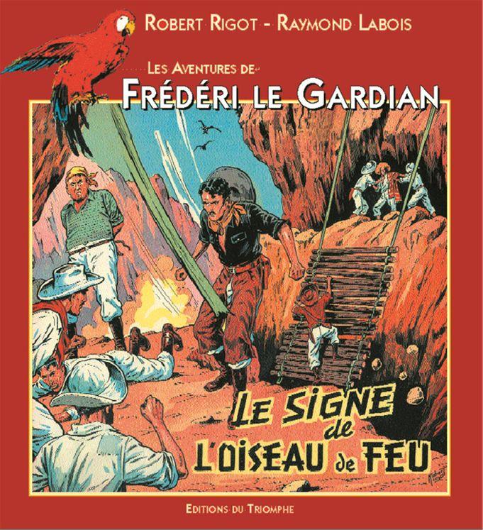 Frédéri le Gardian 04 - Le signe de l'oiseau de feu