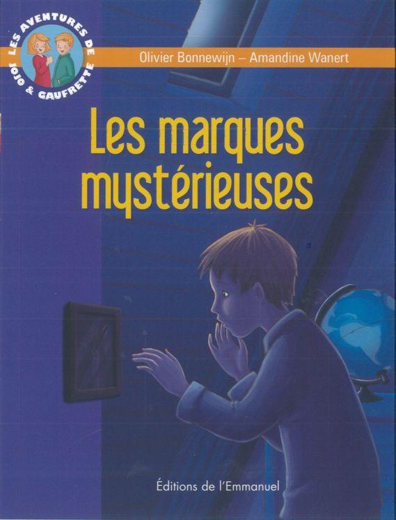 Les aventures de Jojo et Gaufrette, Tome 9, Les marques mystérieuses