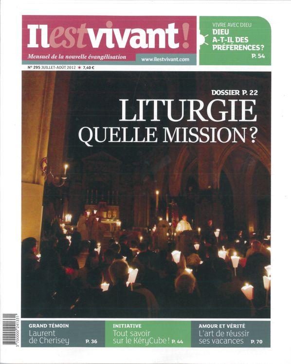 N°295 - Il est vivant Nlle formule - Eté 2012 - Liturgie quelle mission?