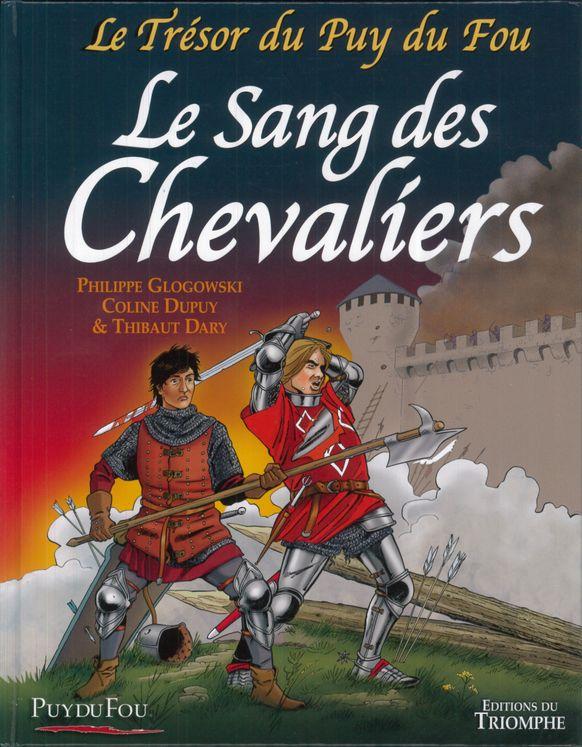 Le Sang des Chevaliers - Le trésor du Puy du fou tome 3 BD