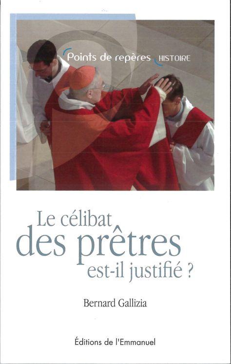 Le célibat des prêtres est-il justifié ?