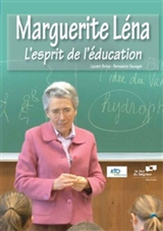 Marguerite Léna - L´esprit de l´éducation - DVD