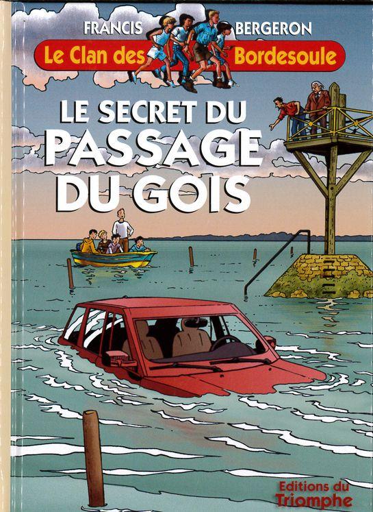 Le Clan des Bordesoule 29 - Le secret du passage du Gois
