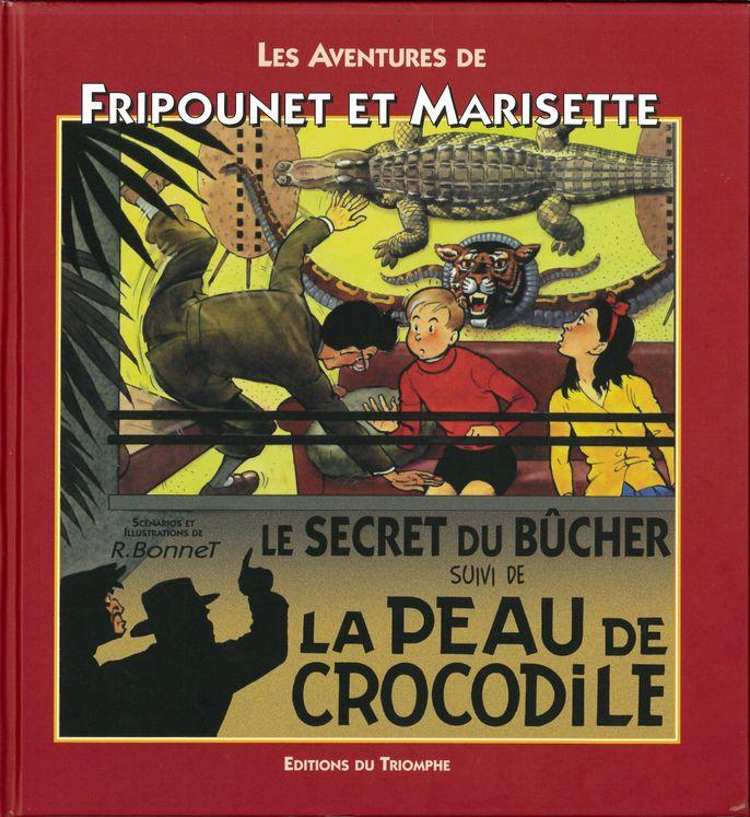Fripounet et Marisette A01 - Le secret du bûcher suivi de La Peau de crocodile