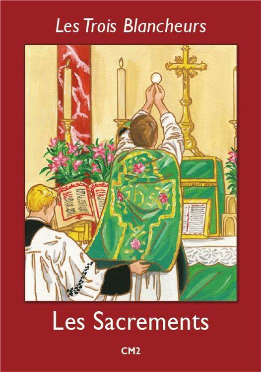 Les Trois Blancheurs - Les Sacrements - Volume 5 - CM2