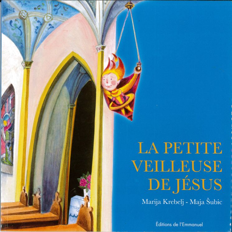 La petite veilleuse de Jésus