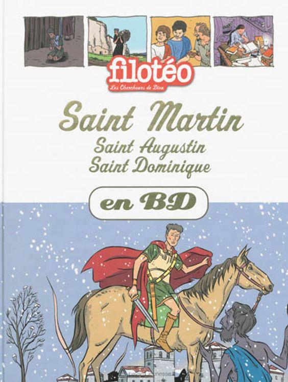 Les Chercheurs de Dieu 15 - Saint Martin, Saint Augustin, Saint Dominique (nouvelle édition)