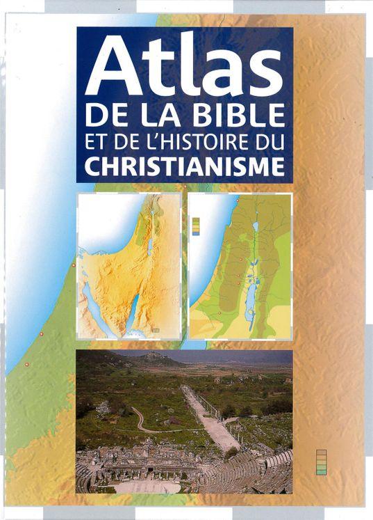 Atlas de la Bible et de l´histoire du Christianisme