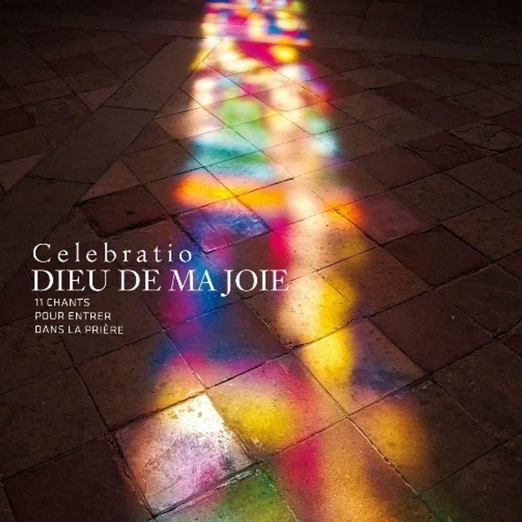 CD Dieu de ma joie Celebratio