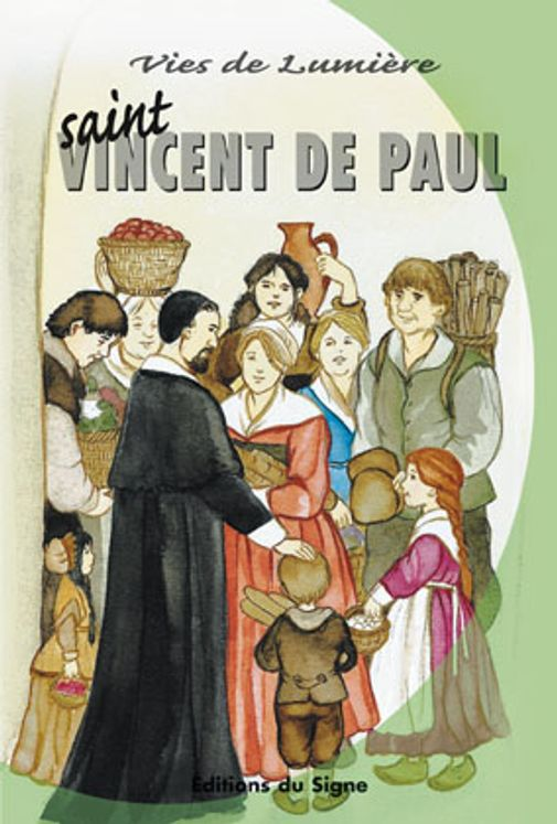St Vincent de Paul, vies de lumiere