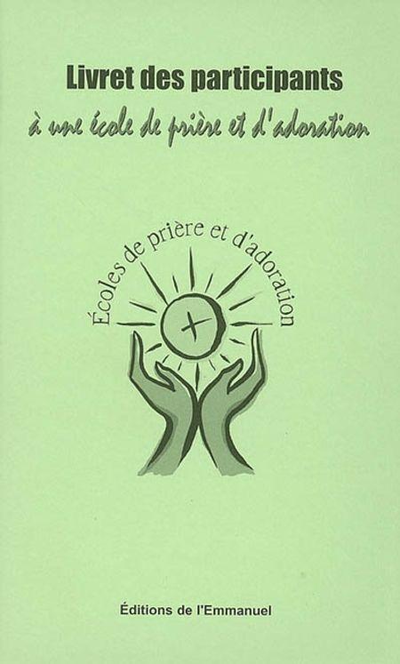 Livret des participants à une école de prière et d'adoration
