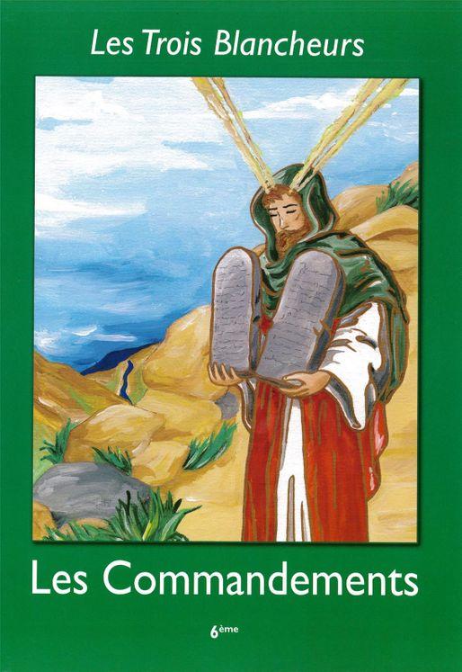 Les Trois Blancheurs - Les Commandements - Volume 6 - 6ème