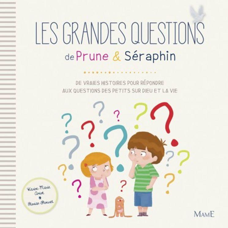 Les grandes questions de Prune et Séraphin