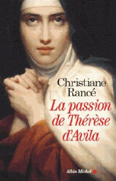 La passion de Thérèse d´Avila