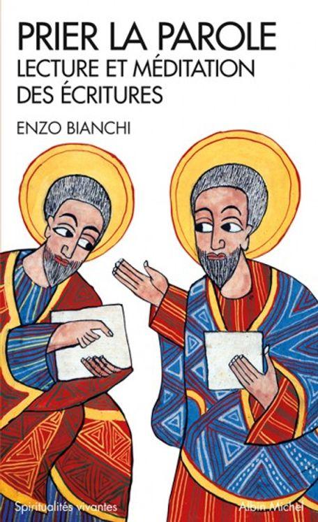Prier la parole-lecture et méditation des écritures