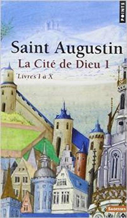 La Cité de Dieu, tome 1