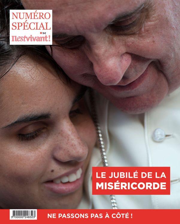 N°328 - Le Jubilé de la Miséricorde - Hors-série Il est Vivant