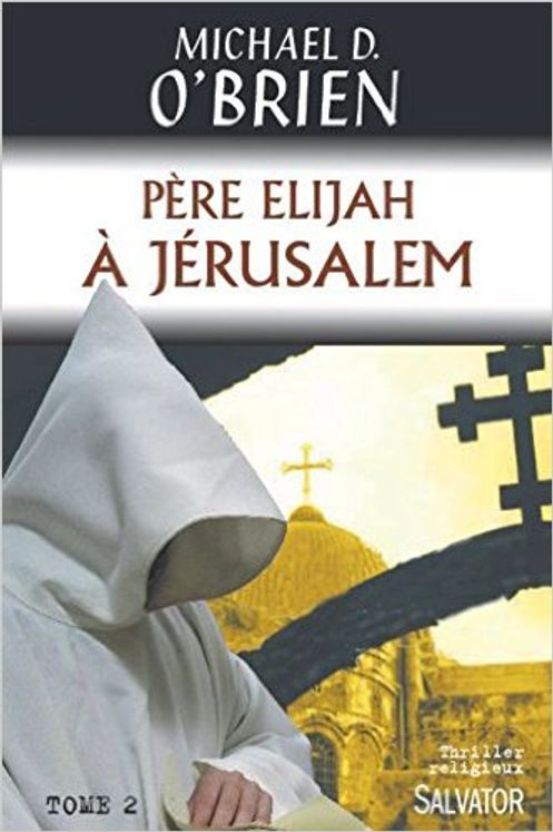 Père Elijah à Jérusalem (tome2)