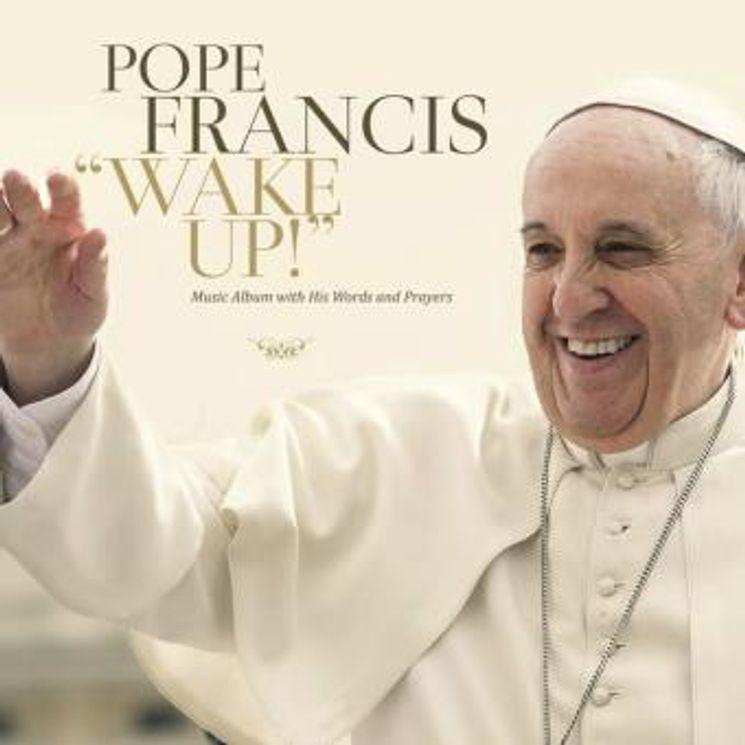 Wake up ! Pape François CD