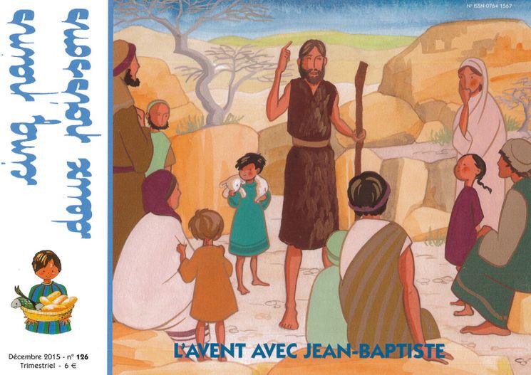 Cinq pains deux poissons 126 - L'Avent avec Jean-Baptiste