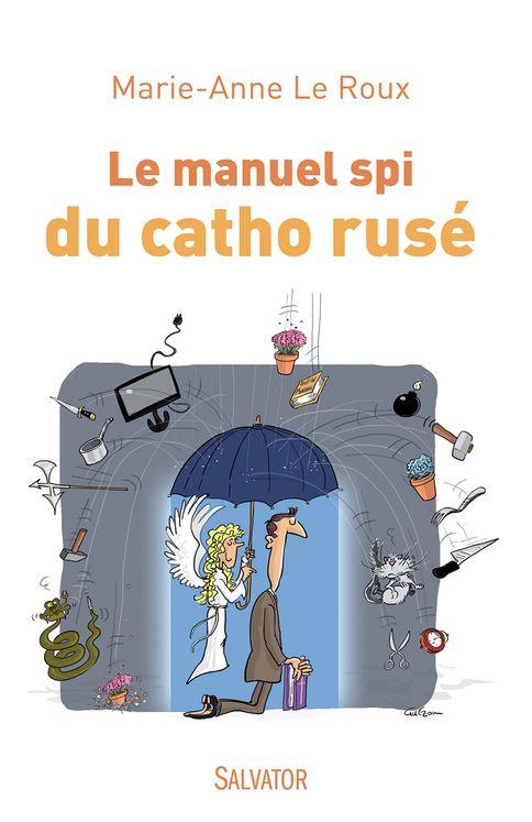 Le manuel spi du catho rusé