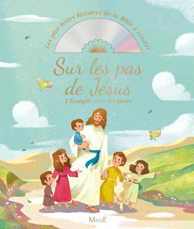 Sur les pas de Jésus,  l´Evangile pour les petits (+cd)
