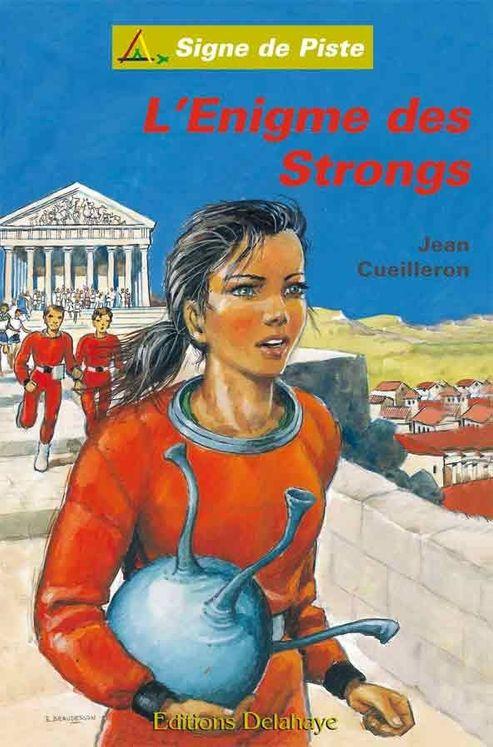 L´Enigme des Strongs - Signe de Piste