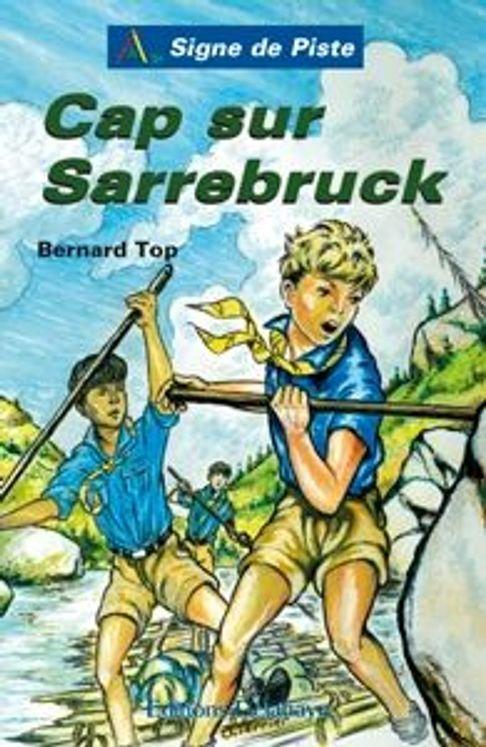 Cap sur Sarrebruck - Signe de Piste