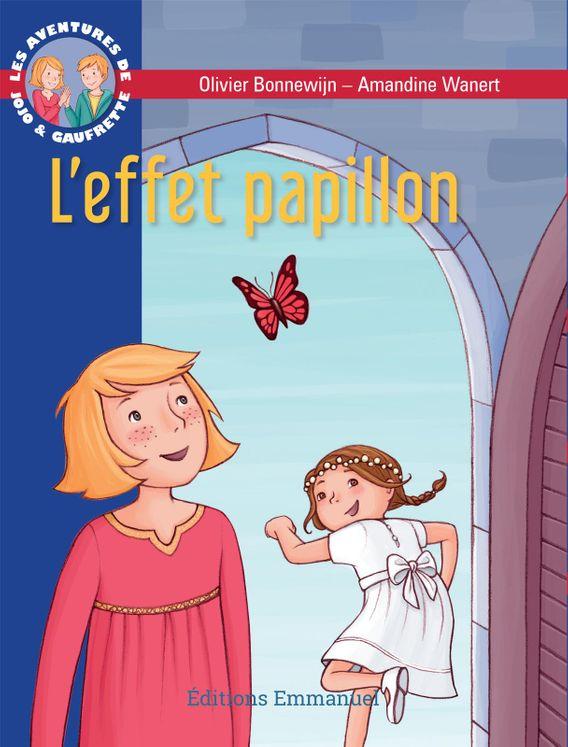 Les aventures de Jojo et Gaufrette, Tome 14 - L´effet papillon